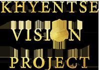 Khyentse Vision Project
